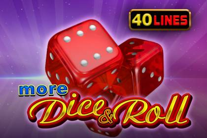More Dice & Roll