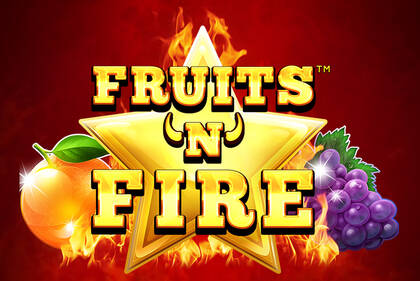 Fruits'n'Fire