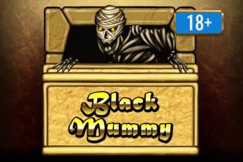 Black Mummy 18+