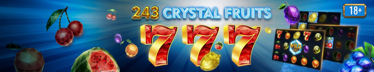<span style='color: #27dbe8'>243 Crystal Fruits</span> 2 versions for 18+ and 21+