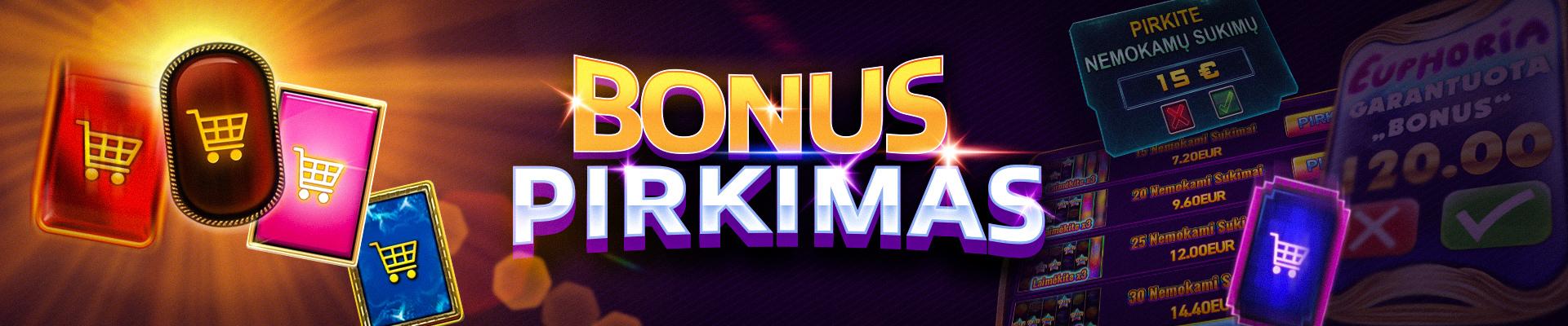 Bonus pirkimas kazino žaidimuose